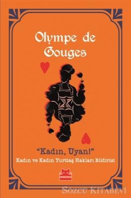 Olympe De Gouges - Kadın, Uyan! | Sözcü Kitabevi
