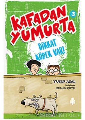 Kafadan Yumurta 3: Dikkat Köpek Var!