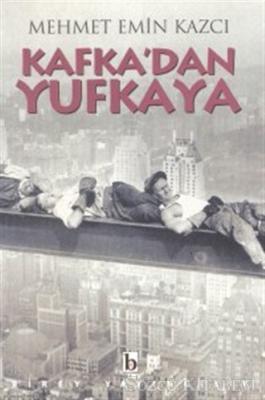 Kafka'dan Yufkaya