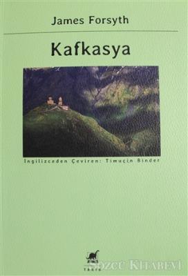 James Forsyth - Kafkasya | Sözcü Kitabevi