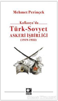 Kafkasya'da Türk - Sovyet Askeri İşbirliği