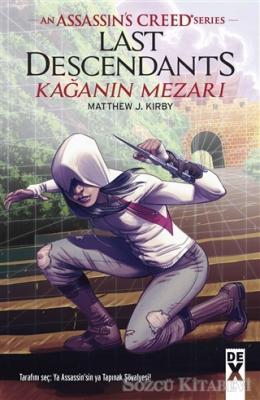 Matthew J. Kirby - Kağanın Mezarı - Assansin's Creed Series | Sözcü Kitabevi