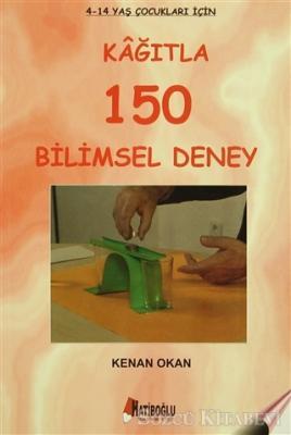 Kağıtla 150 Bilimsel Deney