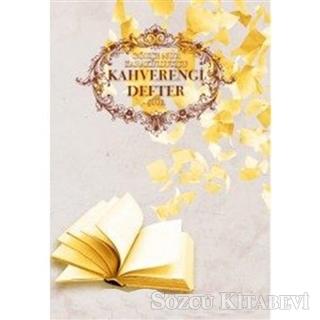 Gökçe Nur Karakullukçu - Kahverengi Defter | Sözcü Kitabevi