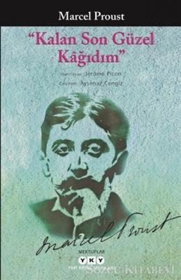 Marcel Proust - Kalan Son Güzel Kağıdım | Sözcü Kitabevi