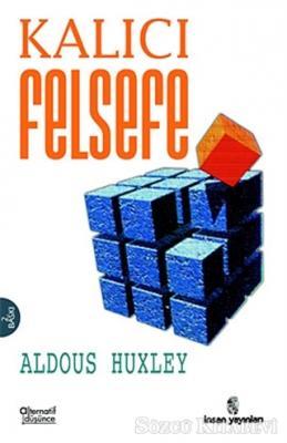 Aldous Huxley - Kalıcı Felsefe | Sözcü Kitabevi