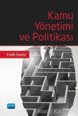 Fatih Demir - Kamu Yönetimi ve Politikası   Sözcü Kitabevi