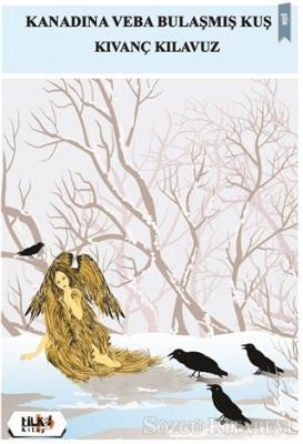 Kanadına Veba Bulaşmış Kuş