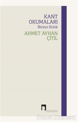 Kant Okumaları - Birinci Kritik