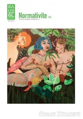 Kaos GL Normativite LGBT Kültür/Yaşam Dergisi Sayı: 174 Eylül-Ekim 2020
