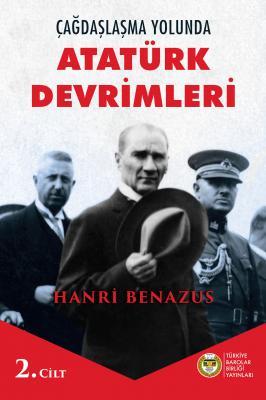 Hanri Benazus - Çağdaşlaşma yolunda Atatürk Devrimleri 2.Cilt | Sözcü Kitabevi