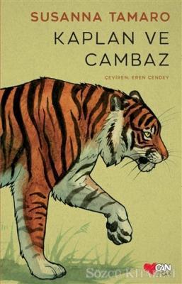 Susanna Tamaro - Kaplan ve Cambaz | Sözcü Kitabevi