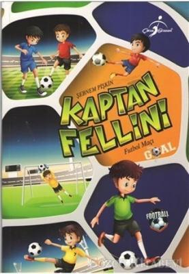 Kaptan Fellini - Futbol Maçı