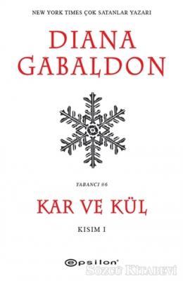 Kar ve Kül Kısım: 1