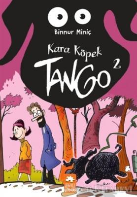 Kara Köpek Tango 2