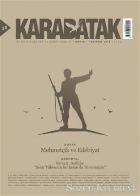 Karabatak Dergisi Sayı: 38 Mayıs-Haziran 2018