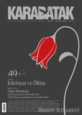 Karabatak Dergisi Sayı: 49  Mart - Nisan 2020