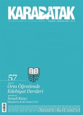 Karabatak Dergisi Sayı: 57 Temmuz - Ağustos 2021