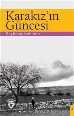 Seyithan Arıburnu - Karakız'ın Güncesi | Sözcü Kitabevi