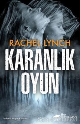 Rachel Lynch - Karanlık Oyun | Sözcü Kitabevi