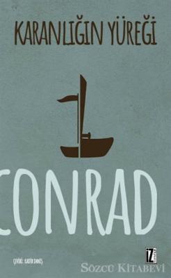 Joseph Conrad - Karanlığın Yüreği   Sözcü Kitabevi