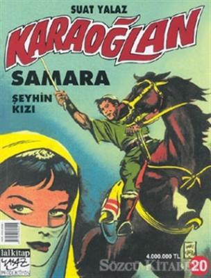 Karaoğlan Sayı:20 Samara Şeyhin Kızı