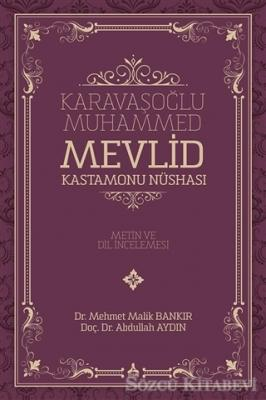 Karavaşoğlu Muhammed -  Mevlid Kastamonu Nüshası