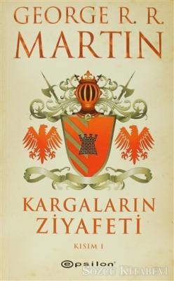 George R. R. Martin - Kargaların Ziyafeti 1 | Sözcü Kitabevi