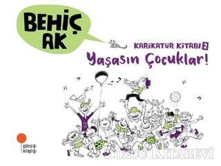 Karikatür Kitabı 2 - Yaşasın Çocuklar!