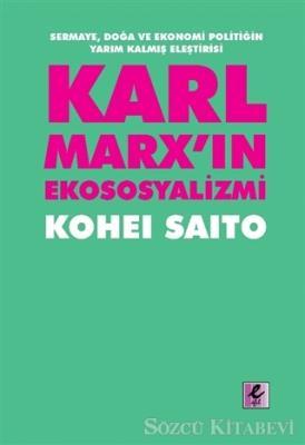 Karl Marx'ın Ekososyalizmi