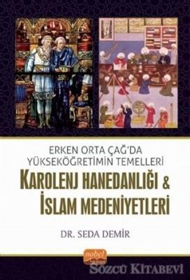Karolenj Hanedanlığı ve İslam Medeniyetleri