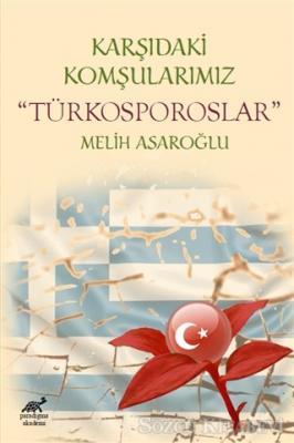 Melih Asaroğlu - Karşıdaki Komşularımız Türkosporoslar | Sözcü Kitabevi