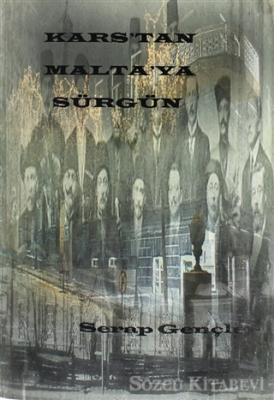 Kars'tan Malatya'ya Sürgün