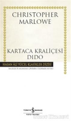 Christopher Marlowe - Kartaca Kraliçesi Dido | Sözcü Kitabevi