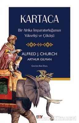 Alfred J. Church - Kartaca | Sözcü Kitabevi