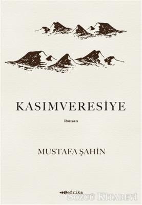 Mustafa Şahin - Kasımveresiye | Sözcü Kitabevi