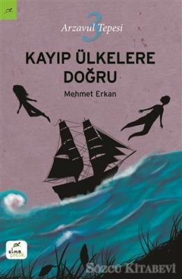 Mehmet Erkan - Kayıp Ülkelere Doğru | Sözcü Kitabevi