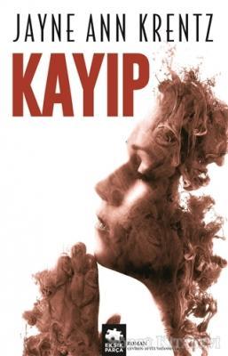 Jayne Ann Krentz - Kayıp | Sözcü Kitabevi
