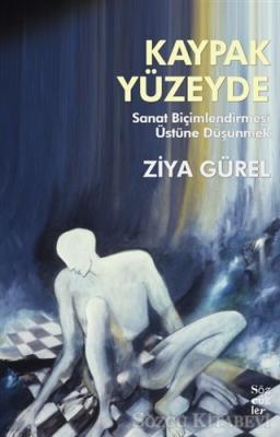 Ziya Gürel - Kaypak Yüzeyde | Sözcü Kitabevi