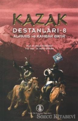 Kazak Destanları 8: Alpamıs ve Kambar Batır
