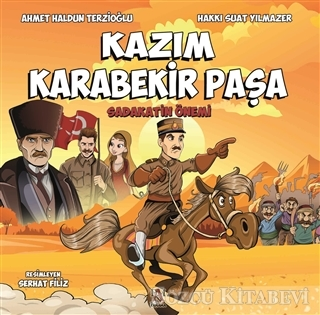 Ahmet Haldun Terzioğlu - Kazım Karabekir Paşa   Sözcü Kitabevi