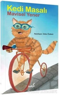 Mavisel Yener - Kedi Masalı - Masal Kulübü Serisi | Sözcü Kitabevi
