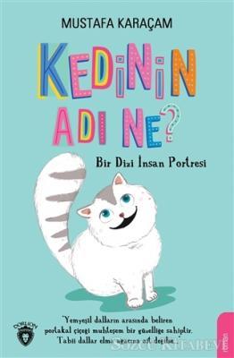 Mustafa Karaçam - Kedinin Adı Ne?   Sözcü Kitabevi