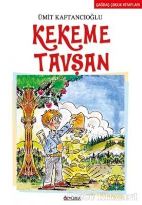 Ümit Kaftancıoğlu - Kekeme Tavşan   Sözcü Kitabevi