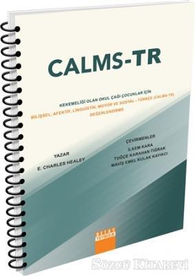 Kekemeliği Olan Okul Çağı Çocuklar İçin Bilişsel Afektif Linguistik Motor ve Sosyal - Türkçe (CALMS-TR) Değerlendirme