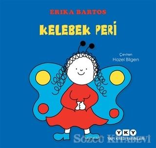 Erika Bartos - Kelebek Peri | Sözcü Kitabevi