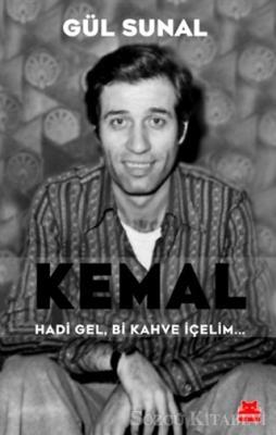 Gül Sunal - Kemal Hadi Gel, Bi Kahve İçelim... | Sözcü Kitabevi