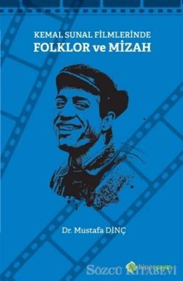Kemal Sunal Filmlerinde Folklor ve Mizah