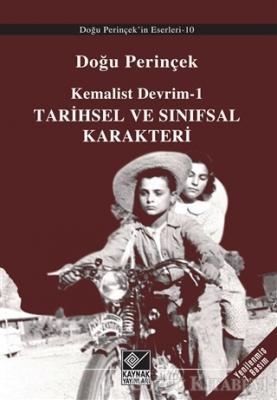 Doğu Perinçek - Kemalist Devrim 1 - Tarihsel ve Sınıfsal Karakteri | Sözcü Kitabevi
