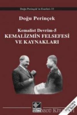 Doğu Perinçek - Kemalizmin Felsefesi ve Kaynakları | Sözcü Kitabevi